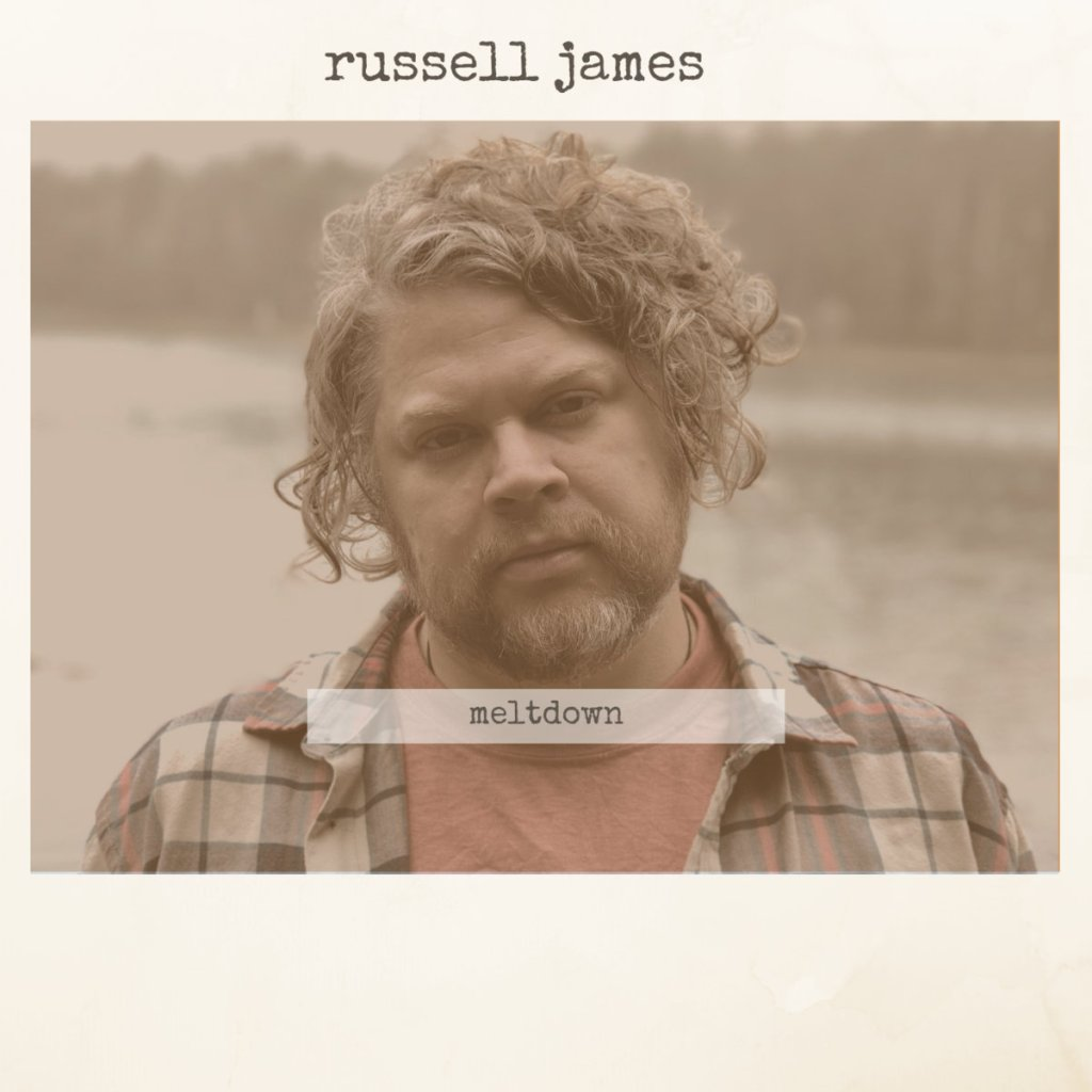 "Russell James' single ""Meltdown"""