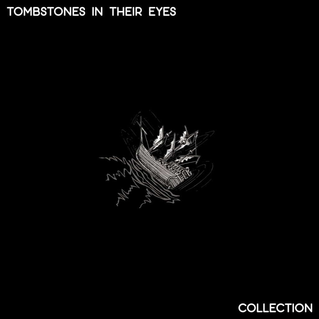 "Tombstones In Their Eyes band LP art for their record, ""Collection."""